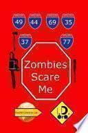 Zombies Scare Me (Edicion en Español)