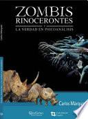 Zombis, rinocerontes y la verdad en el psicoanálisis