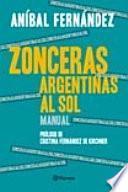 Zonceras argentinas al sol