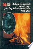 Zumárraga y la Inquisición mexicana, 1536-1543